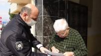 GURBETÇI - Evde Kalan Gurbetçi Yaşlılara Polis Desteği