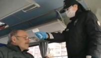 İSMET İNÖNÜ - Polis Ekiplerinden Otobüslere Korona Virüs Denetimi