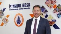 OLIMPIYAT - İBBSK Başkanı Fatih Keleş'ten Olimpiyat Ve Koronavirüs Değerlendirmesi