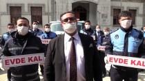 MEHMET SARI - Amasya'da Zabıtadan 'Evde Kal' Mesajı
