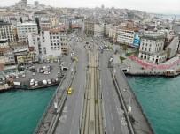 GALATA KÖPRÜSÜ - İstanbul'un Sembol Noktalarında Sessizlik Hakim