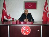 KıŞLA - MHP Van İl Başkanı Göngüralp'ten Ekmek Zammına Tepki