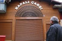 KAPALI ÇARŞI - Elazığ'da 92 Yıllık Kapalı Çarşı İlk Defa Kapandı
