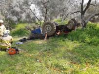 YAŞLI ADAM - Devrilen Traktörün Altında Kalan Yaşlı Adam Öldü