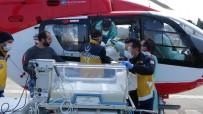 AMBULANS HELİKOPTER - Ambulans Helikopter Anne Karnından Alınan 6 Aylık Bebek İçin Havalandı