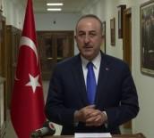 DIŞİŞLERİ BAKANLARI - Dışişleri Bakanı Çavuşoğlu Açıklaması 'Kim Olursa Olsun 14 Günlük Karantinaya Tabidir'