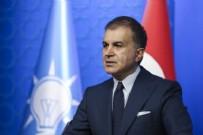 KÜRESEL KRİZ - AK Parti sözcüsü Ömer Çelik açıklama yaptı.