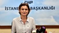 SUÇ DUYURUSU - CHP İl Başkanı Canan Kaftancıoğlu hakkında soruşturma