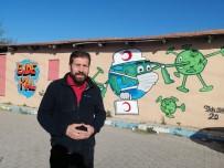 Balıkesir'de Grafiti İle 'Evde Kal' Mesajı