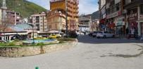 Borçka'da Karantina Sonrası Sokaklar Sessizliğe Büründü