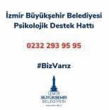 SOSYAL HİZMET - İzmir'de Psikolojik Destek Hattı Devrede