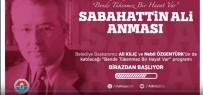 SABAHATTİN ALİ - Sabahattin Ali'ye 'Dijital' Anma