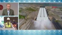 GÜNEYDOĞU ANADOLU - Cumhurbaşkanı Erdoğan'ın katılımıyla Ilısu Barajı açılışı gerçekleşti