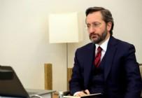 ALSANCAK - İletişim Başkanı Fahrettin Altun'dan Barış Çakan açıklaması