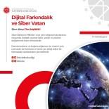 FARKıNDALıK - İletişim Başkanı Fahrettin Altun'dan Dijital Farkındalık Çağrısı