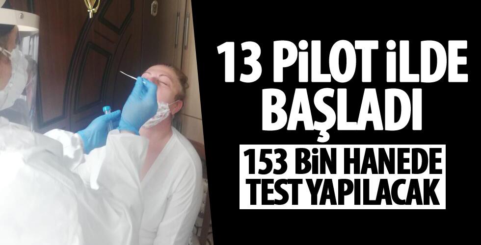 13 pilot ilde testler başladı!