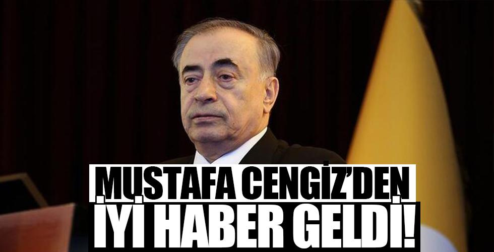 Mustafa Cengiz'den iyi haber geldi!