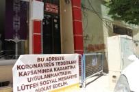 Kızıltepe'de Karantinaya Alınan Adreslerde Pankartlı Önlem