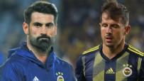 EMRE BELÖZOĞLU - Fenerbahçe'de Emre Belözoğlu ve Volkan Demirel'den 6 flaş karar!