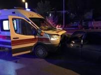 (Düzeltme) Ambulans İle Otomobil Çarpıştı Açıklaması 7 Yaralı