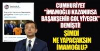 CUMHURIYET GAZETESI - Cumhuriyet 'İmamoğlu kazanırsa, Başakşehir gol yiyecek' demişti! Şimdi ne oldu?