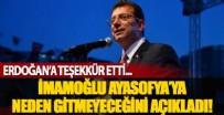 İSTANBUL VALİLİĞİ - İmamoğlu Ayasofya'ya neden gitmeyeceğini açıkladı