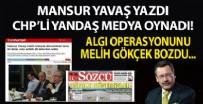 MELİH GÖKÇEK - Mansur Yavaş yazdı, Sözcü ve Cumhuriyet oynadı! Asfalt fiyatları üzerinden yapılan algı operasyonunu Melih Gökçek bozdu!