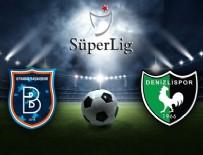 BERABERLIK - Başakşehir: 2 - Denizlispor: 0 maç sonucu
