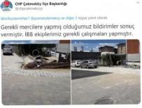ÇEKMEKÖY BELEDİYESİ - CHP pişkinliği! İBB bozdu AK Parti yaptı!