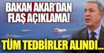 SAVUNMA BAKANI - Hulusi Akar'dan flaş Doğu Akdeniz açıklaması!