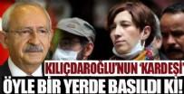 AÇLIK GREVİ - Kılıçdaroğlu'nun 'kardeşi' öyle bir yerde basıldı ki!