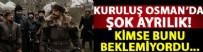 MİMAR SİNAN - Kuruluş Osman'da şok ayırılık!
