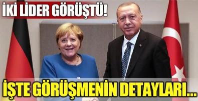 Başkan Erdoğan Merkel'le görüştü!