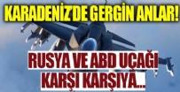 HAVA KUVVETLERİ - Karadeniz'de gergin anlar! Rus ve ABD uçağı karşı karşıya...