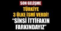 KıBRıS - Türkiye 3 ülke ismi verdi: Sinsi ittifakın farkındayız