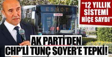 Ak Parti'den İzmir'deki toplu ulaşım zammına tepki!