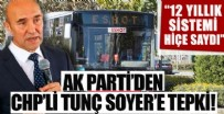 AZIZ KOCAOĞLU - Ak Parti'den İzmir'deki toplu ulaşım zammına tepki!