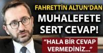 MUHALEFET - Fahrettin Altun'dan Biden'a tepki vermeyen muhalefete sert tepki!