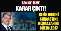 GÜVENLİK KONSEYİ - Refik Hariri suikastında karar çıktı! Hizbullah...