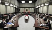 ENERJİ VE TABİİ KAYNAKLAR BAKANI - Cumhurbaşkanlığı Kabinesi bugün toplandı... Gündem doğal gaz ve sel felaketi