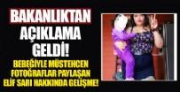 SOSYAL HİZMET - Bebeğiyle müstehcen fotoğraflarını paylaşan Elif Sarı hakkında açıklama geldi!