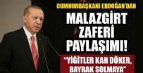 KÜLTÜR VE TURİZM BAKANI - Cumhurbaşkanı Erdoğan'dan Malazgirt Zaferi paylaşımı