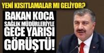 TOPLANTI - Yeni kısıtlamalar mı geliyor? Sağlık Bakanı Fahrettin Koca, 18 ilin sağlık müdürüyle gece yarısı görüştü