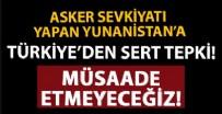 PARIS - Yunanistan'ın Meis Adası'na askeri sevkiyat yapmasına Türkiye'den sert tepki