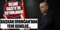 EYLEM PLANI - Başkan Erdoğan'dan yeni genelge! Resmi Gazete'de yayımlandı