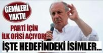 FAİK ÖZTRAK - Muharrem İnce parti için ilk ofisi açıyor! İşte hedefindeki isimler...
