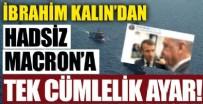 İBRAHİM KALIN - İbrahim Kalın'dan Macron'a fotoğraflı ayar!