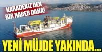 DOĞALGAZ - Karadeniz'den bir müjde daha!