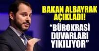 BERAT ALBAYRAK - Bürokrasi duvarları yıkılıyor!