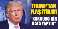 DONALD TRUMP - Trump'tan şok itiraf!